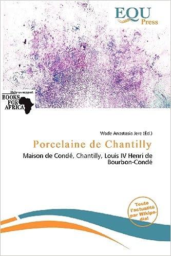 Téléchargement d'ebooks pour ipad Porcelaine de Chantilly en français DJVU 6138155394