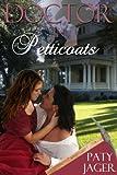 Doctor in Petticoats (Halsey Brother Series Book 4)