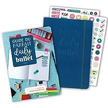 Guide du parfait Daily Bullet: 1 guide créatif et inspirant + 1 carnet