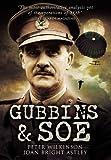 Gubbins SOE, Peter Wilkinson and Joan Bright Astley, 1848844212