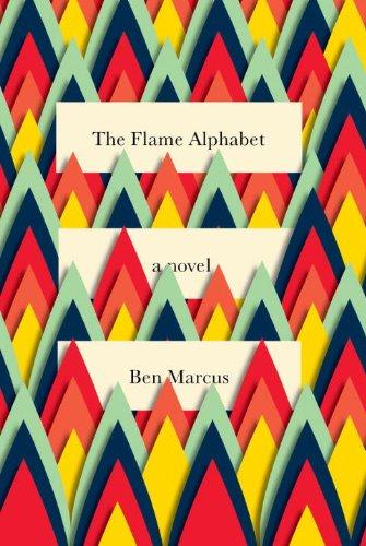 """""""The Flame Alphabet"""" av Ben Marcus"""