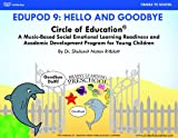 Circle of Education Edupod 9 : Hello and Goodbye- Emotional Domain, Dr. Shulamit Ritblatt, 1940790166