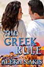 The Greek Rule (The Greek Series Book 1)