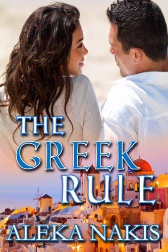 Amazon the greek rule the greek series book 1 ebook aleka the greek rule the greek series book 1 by nakis aleka fandeluxe Image collections