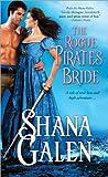 The Rogue Pirate's Bride, Shana Galen, 1402265557