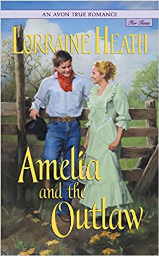 Amazon Amelia And The Outlaw 9780060009144 Lorraine Heath Books