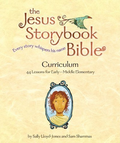 The Jesus Storybook Bible Curriculum Kit by Lloyd-Jones, Sally, Shammas, Sam Har/Com/Dv Edition [Hardcover(2012/2/7)]
