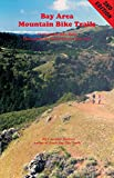 Search : Bay Area Mountain Bike Trails: 45 Mountain Bike Rides throughout the San Francisco Bay Area (Bay Area Bike Trails)