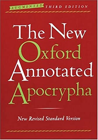 The New Oxford Annotated Apocrypha, Augmented Third Edition, New Revised Standard Version (Oxford Annotated Bible Apocrypha)