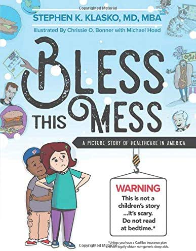 Bless This Mess: A Picture Story of Healthcare in America