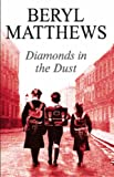 Diamonds in the Dust, Beryl Matthews, 0727866125