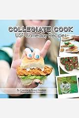Collegiate Cook: USF Gameday Recipes: Volume 2 (Collegiate Cookbook) Paperback