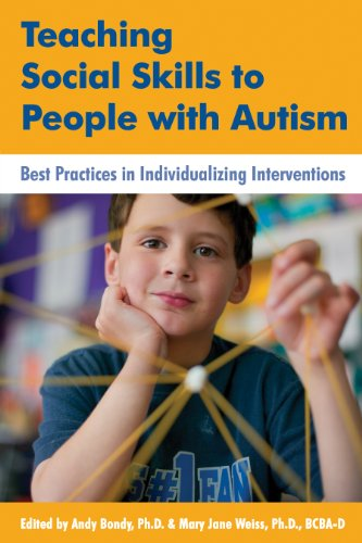 Teaching Social Skills to People with Autism: Best Practices in Individualizing Interventions (Social Skills Training For Children With Autism)