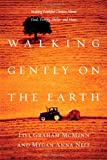 Walking Gently on the Earth, Lisa Graham McMinn and Megan Anna Neff, 0830832998