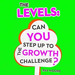 The Levels: Can You Step up to the Growth Challenge, Volume 2