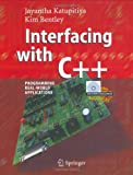 Interfacing with C++, Jayantha Katupitiya and Kim Bentley, 3540253785