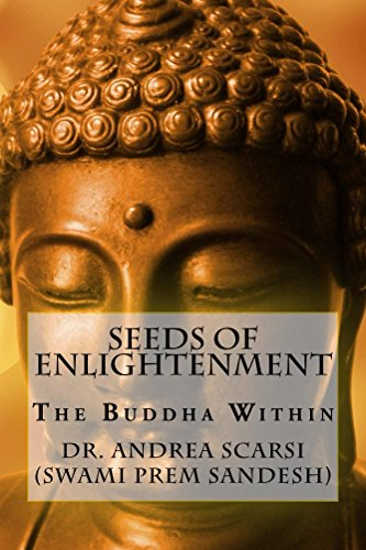 - Seeds of Enlightenment: The Buddha Within