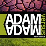 Adam vs. Adam | Kevin P. Novak