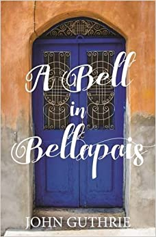 A Bell in Bellapais: Echoes from a Cyprus Village