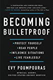 Becoming Bulletproof: Protect Yourself, Read