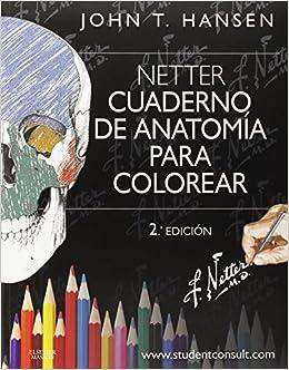 Cuaderno de anatomía para colorear + StudentConsult: Netter