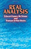 Real Analysis (Dover Books on Mathematics), Edward James McShane, Truman Arthur Botts, 0486442357
