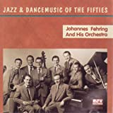 Jazz & Dance Music of the 50's