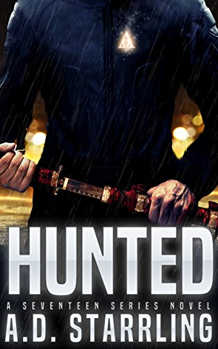 Hunted (A Seventeen Series Novel Book 1) by [Starrling, AD]