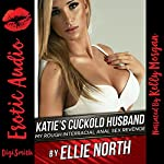 Katie's Cuckold Husband: My Rough Interracial Anal Sex Revenge | Ellie North