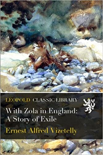 Book With Zola in England: A Story of Exile