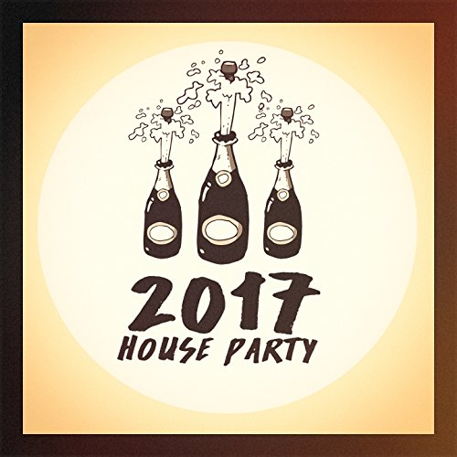 2017 House Party