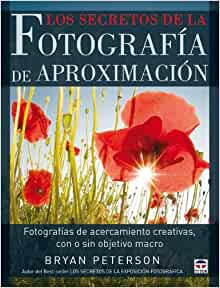 de aproximacion / Understanding Close-Up Photography: Fotografias