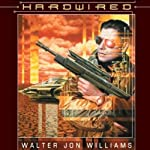 Hardwired  | Walter Jon Williams