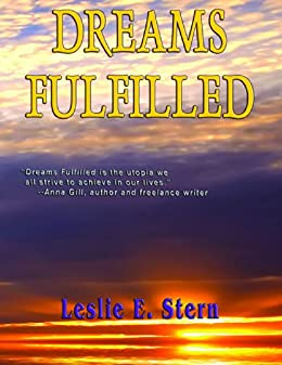 Dreams Fulfilled (Dreams Quartet Book 1) by [Stern, Leslie]