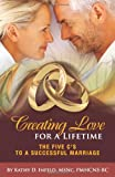 Creating Love for a Lifetime, Kathy D. Infeld, 1452500045