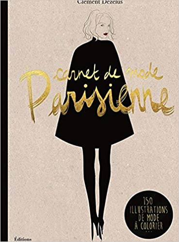 Amazon.fr , Mode Parisienne A Fashion Coloring Book