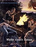 Muntean/Rosenblum: Make Death Listen, Marcus Muntean, 3905701987