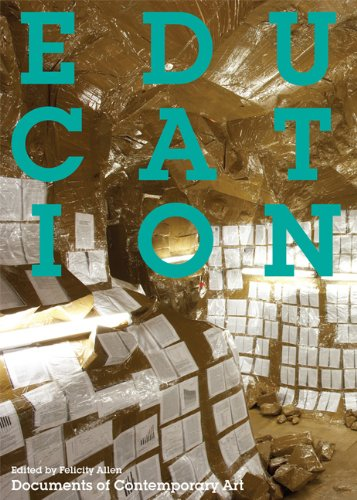 Education (Whitechapel: Documents Of Contemporary Art)