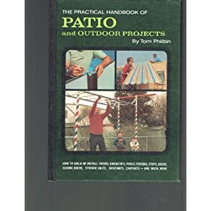 Practical Handbook of Patio and Outdoor Projects