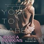 Yours to Bare | Jessica Hawkins