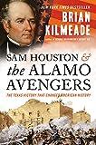 Sam Houston and the Alamo Avengers: The Texas