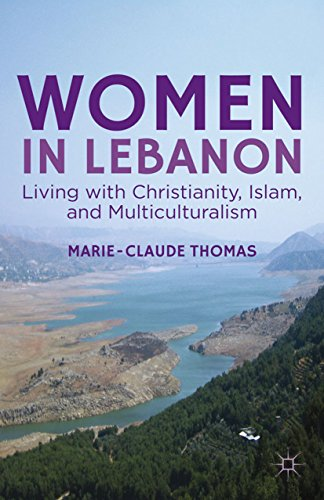 Download Women in Lebanon: Living with Christianity, Islam, and Multiculturalism Pdf