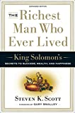 img - for The Richest Man Who Ever Lived: King Solomon's Secrets to Success, Wealth, and Happiness book / textbook / text book