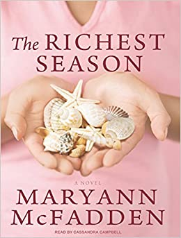 The Richest Season: A Novel