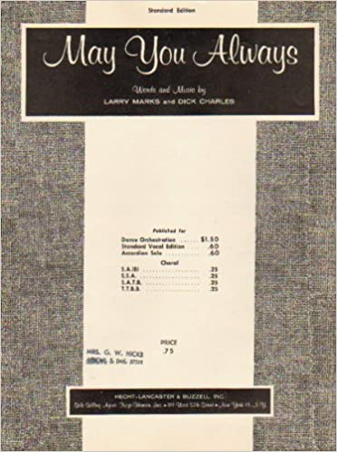 May You Always (Sheet Music): Larry Marks and Dick Charles