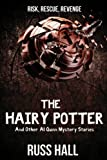 img - for The Hairy Potter: And Other Al Quinn Mystery Stories book / textbook / text book