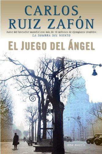 El juego del angel (El cementerio de los libros olvidados nº 2) (Spanish Edition) (Juegos De Crear)