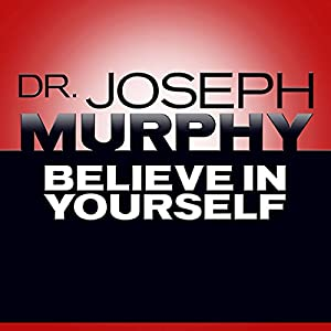 Believe in Yourself Audiobook