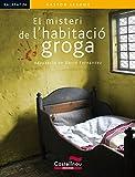 Misteri De L'Habitacio Groga, El (Col·lecció Kalafat)