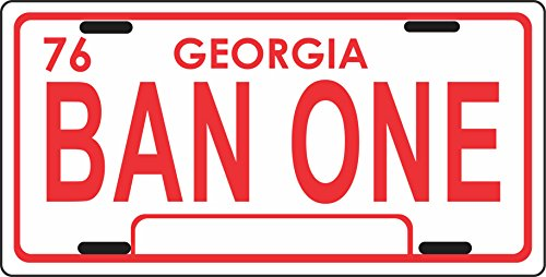 "BAN ONE - SMOKEY AND THE BANDIT - License Plate *All Aluminum* 6"" X 12"""